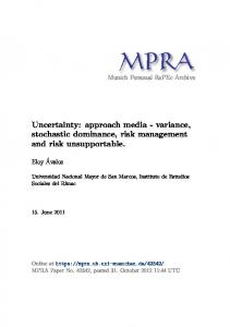 Uncertainty: approach media - variance, stochastic dominance, risk management and risk unsupportable