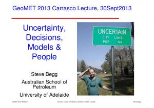 Uncertainty, Decisions, Models & People