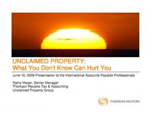 UNCLAIMED PROPERTY: What You Don t Know Can Hurt You