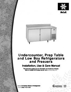 Undercounter, Prep Table and Low Boy Refrigerators and Freezers