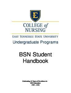 Undergraduate Programs. BSN Student Handbook