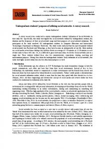 Undergraduate students purposes of utilizing social networks: A survey research