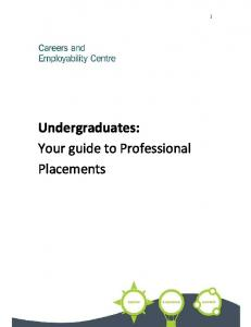 Undergraduates: Your guide to Professional Placements