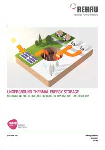 UNDERGROUND THERMAL ENERGY STORAGE STORING EXCESS ENERGY UNDERGROUND TO IMPROVE SYSTEM EFFICIENCY