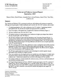 Underserved Pathway Annual Report September, 2015