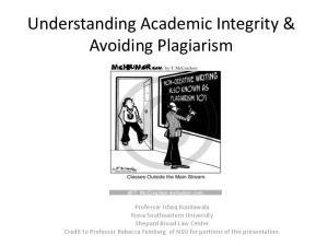 Understanding Academic Integrity & Avoiding Plagiarism