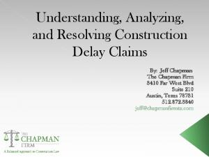 Understanding, Analyzing, and Resolving Construction Delay Claims