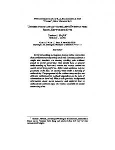 UNDERSTANDING AND AUTHENTICATING EVIDENCE FROM SOCIAL NETWORKING SITES