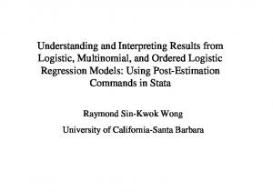 Understanding and Interpreting Results from Logistic, Multinomial, and Ordered Logistic Regression Models: Using Post-Estimation Commands in Stata