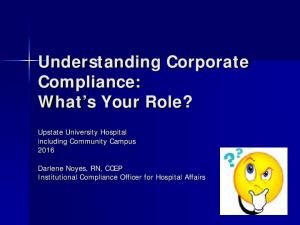 Understanding Corporate Compliance: What s Your Role?
