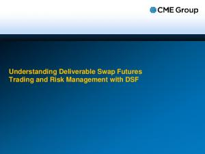 Understanding Deliverable Swap Futures Trading and Risk Management with DSF