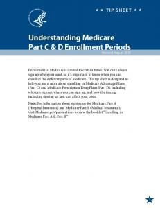 Understanding Medicare Part C & D Enrollment Periods