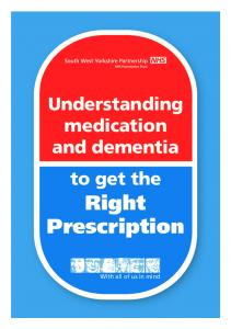 Understanding medication and dementia to get the Right Prescription