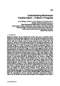 Understanding Melanocyte Transformation A Work in Progress