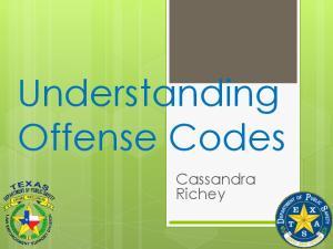 Understanding Offense Codes. Cassandra Richey