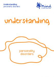 Understanding personality disorders. understanding. personality disorders
