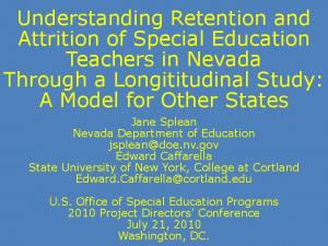 Understanding Retention and Attrition of Special Education Teachers in Nevada Through a Longititudinal Study: A Model for Other States
