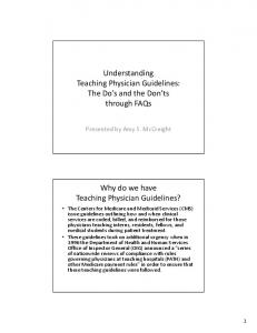 Understanding. Teaching Physician Guidelines? The Do s and the Don ts