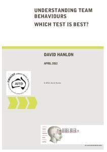 UNDERSTANDING TEAM BEHAVIOURS WHICH TEST IS BEST?
