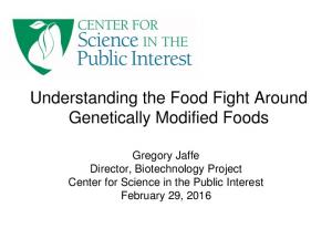 Understanding the Food Fight Around Genetically Modified Foods