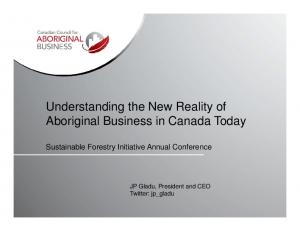 Understanding the New Reality of Aboriginal Business in Canada Today
