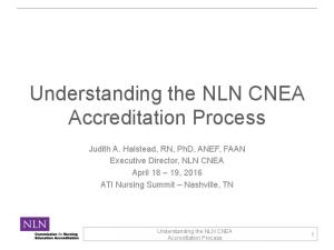 Understanding the NLN CNEA Accreditation Process