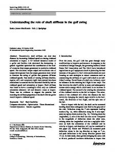 Understanding the role of shaft stiffness in the golf swing