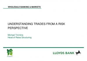 UNDERSTANDING TRADES FROM A RISK PERSPECTIVE