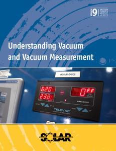 Understanding Vacuum and Vacuum Measurement