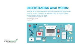 UNDERSTANDING WHAT WORKS: