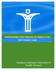 UNDERSTANDING YOUR FINANCIAL AID AWARD LETTER NEW STUDENT GUIDE