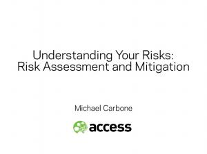Understanding Your Risks: Risk Assessment and Mitigation. Michael Carbone