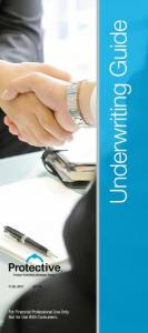 Underwriting Guide PLAG.2807 (02.16) For Financial Professional Use Only. Not for Use With Consumers