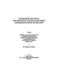 UNE SOCIÉTÉ NOUVELLE: THE DECLINE OF THE GAULLIST PARTY AND FRANCE S MOVE TO THE LEFT