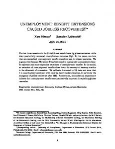 UNEMPLOYMENT BENEFIT EXTENSIONS CAUSED JOBLESS RECOVERIES!?