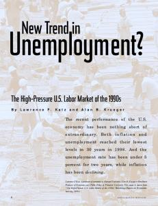Unemployment? New Trend in. The High-Pressure U.S. Labor Market of the 1990s