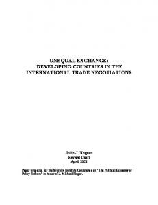 UNEQUAL EXCHANGE: DEVELOPING COUNTRIES IN THE INTERNATIONAL TRADE NEGOTIATIONS
