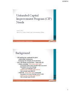 Unfunded Capital Improvement Program (CIP ) Needs