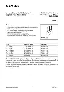 Uni- and Bipolar Hall IC Switches for Magnetic Field Applications TLE 4905 L; TLE 4935 L; TLE L; TLE 4945 L; TLE L