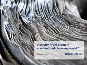 Uni Bremen: exzellent und chancengerecht?! Dokumentation