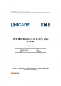 UNICORE COMMANDLINE CLIENT: USER MANUAL