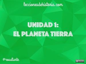 Unidad 1: EL PLANETA TIERRA