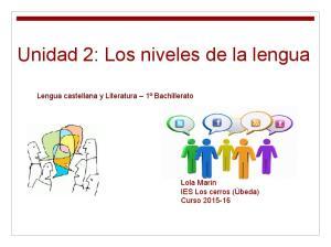 Unidad 2: Los niveles de la lengua