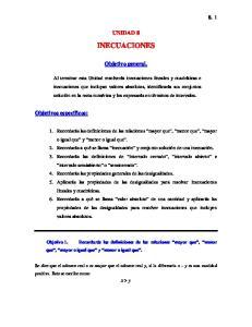 UNIDAD 8 INECUACIONES. Objetivo general