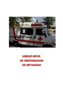UNIDAD MOVIL DE DISPENSACION DE METADONA