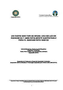 UNIDADES SANITARIAS SECAS: UNA SOLUCION ECONOMICA Y AMBIENTALMENTE SUSTENTABLE PARA EL SANEAMIENTO BASICO