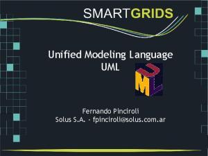Unified Modeling Language UML. Fernando Pinciroli Solus S.A. -