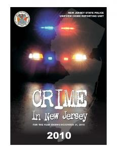 UNIFORM CRIME REPORT. State of New Jersey. Honorable Paula T. Dow Attorney General State of New Jersey