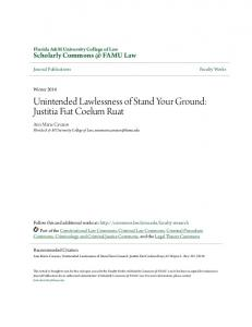 Unintended Lawlessness of Stand Your Ground: Justitia Fiat Coelum Ruat