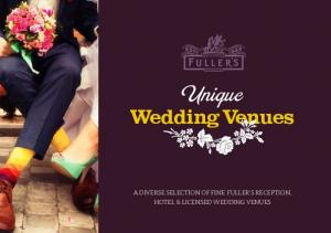 Unique Wedding Venues A DIVERSE SELECTION OF FINE FULLER S RECEPTION, HOTEL & LICENSED WEDDING VENUES